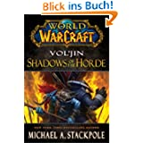 World of Warcraft: Vol'jin: Shadows of the Horde (World of Warcraft Mists/Pandor)