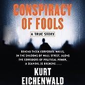 Conspiracy of Fools: A True Story, Volume 2   [Kurt Eichenwald]