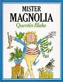 Mr. Magnolia