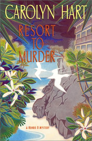 Image for Resort to Murder : A Henrie O Mystery