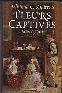 Fleurs captives 02 : Pétales au vent