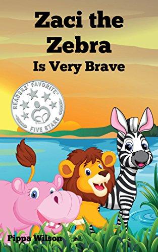Book: Zaci the Zebra Is Very Brave by Pippa Wilson