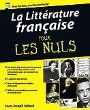 La Litt�rature fran�aise Pour les Nuls