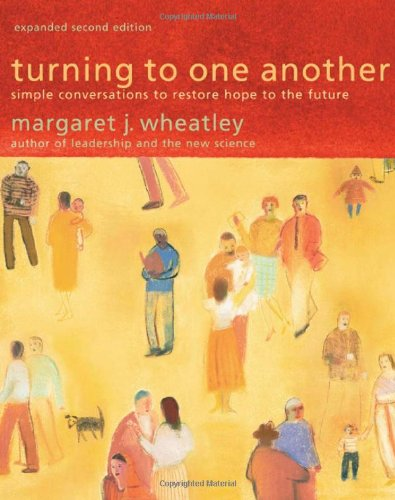 Turning to One Another: Simple Conversations to Restore...