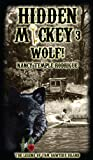 HIDDEN MICKEY 3 Wolf!: The Legend of Tom Sawyer's Island (Hidden Mickey, volume 3)