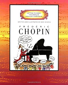 Frederic Chopin Getting To Know The Worlds Greatest Composers from Children's Press(CT)
