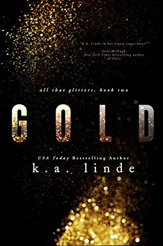 Gold (All That Glitters Book 2) PDF