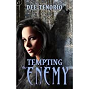Tempting the Enemy | [Dee Tenorio]