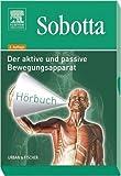 Sobotta Hör-Buch: Aktiver und passiver Bewegungsapparat
