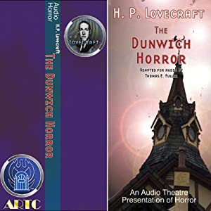 The Dunwich Horror - H. P. Lovecraft , Thomas E. Fuller
