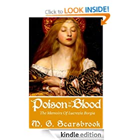 Poison In The Blood: The Memoirs of Lucrezia Borgia