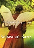 Sebastian Barry The Secret Scripture