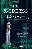 The Goddess Legacy (The Goddess Queen / The Lovestruck Goddess / Goddess of the Underworld / God of Thieves / God of Darkness (Goddess Test)