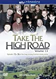 Take The High Road Volume 13 - Episodes 73-78 [DVD]