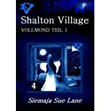 "Vollmond 1 (Shalton Village)von ""Siemaja Sue Lane"""