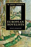The Cambridge Companion to European Novelists (Cambridge Companions to Literature)