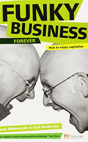 funky-business-foreverhow-to-enjoy-capitalism-financial-times-series