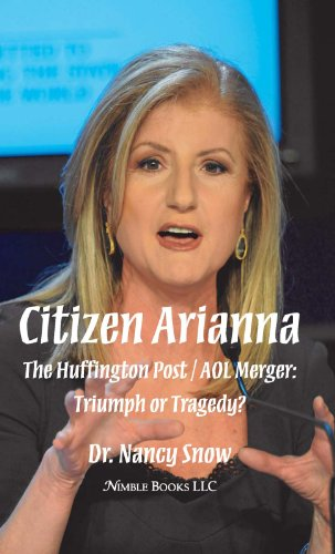 Citizen Arianna: The Huffington Post / AOL Merger: Triumph or Tragedy