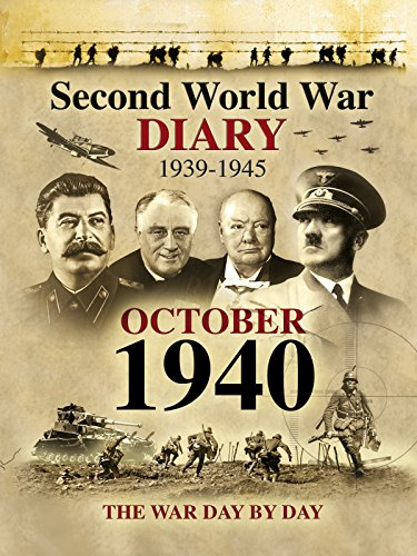 Second World War Diary: October, 1940