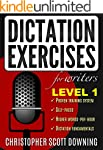 Dictation Exercises For Writers: Leve...