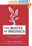 The Roots of Phonics: A Historical Introduction, Revised Edition