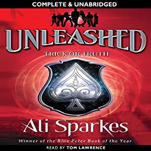 Unleashed: Trick or Truth | [Ali Sparkes]