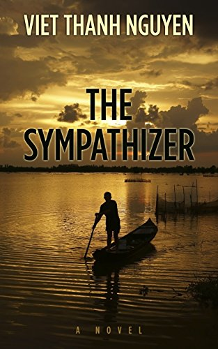 The Sympathizer (Thorndike Press Large Print Reviewers' Choice), by Viet Thanh Nguyen
