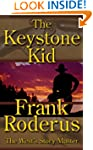 The Keystone Kid - A Frank Roderus We...