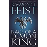 Rage of a Demon King (The Riftwar Cycle: The Serpentwar Saga Book 3, Book 11): Serpentwar Saga v. 3by Raymond E. Feist