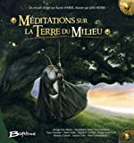 Méditations sur la Terre du milieu (French Edition) (2914370539) by Karen Haber