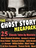 img - for The Ghost Story Megapack: 25 Classic Tales by Masters book / textbook / text book