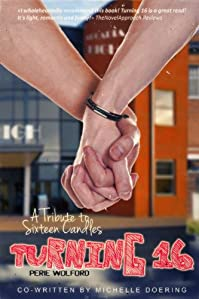 (FREE on 8/10) Turning 16 by Perie Wolford - http://eBooksHabit.com