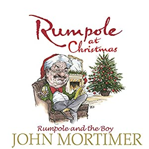 Rumpole at Christmas Audiobook