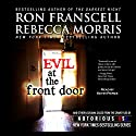 Evil at the Front Door: Notorious Louisiana Audiobook by Ron Franscell, Rebecca Morris Narrated by Kevin Pierce