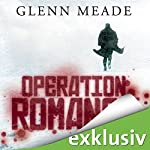Operation Romanow | Glenn Meade