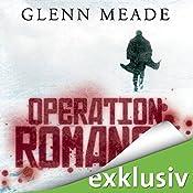 Operation Romanow   [Glenn Meade]