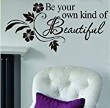 DIY Be Your Own Kind Beautiful Flower Vine Wall Sticker Art Decor Decal Quote