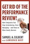 Get Rid of the Performance Review!: H...