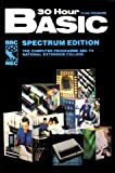 30 Hour BASIC: ZX Spectrum Edition Clive Prigmore