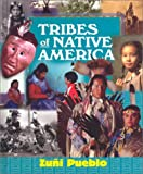 img - for Tribes of Native America - Zuni Pueblo: Native Peoples of the American Southwest book / textbook / text book