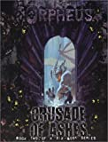 img - for Orpheus: Crusade of Ashes book / textbook / text book