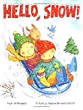 Hello, Snow! (Melanie Kroupa Books)
