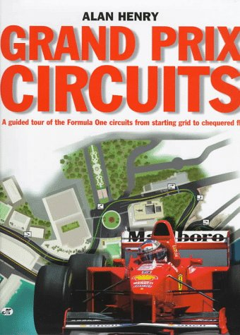 Grand Prix Circuits: A Tour Of Formula 1 Circuits From Starting Grid To Chequered Flag front-449963