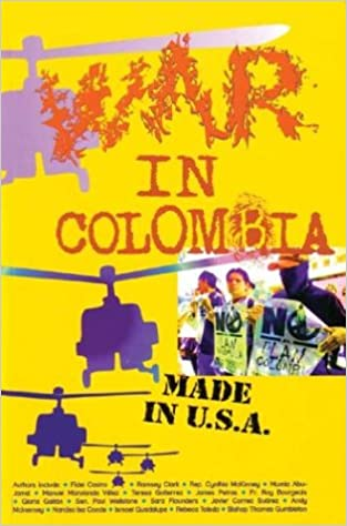 War in Colombia: Made in USA