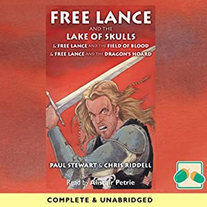 Free Lance and the Lake of Skulls and Other Stories | [Paul Stewart, Chris Riddell]