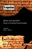 img - for Bible and Qu'ran: Essays in Scriptural Intertextuality (Symposium Series) book / textbook / text book