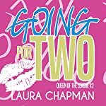 Going for Two: Queen of the League, Book 2 | Laura Chapman