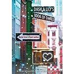Dash & Lily's Book of Dares | Rachel Cohn,David Levithan