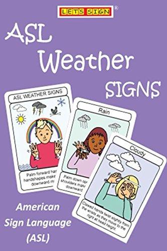 ASL Weather Signs Flashcards: American Sign Language (ASL) (LET'S SIGN ASL)