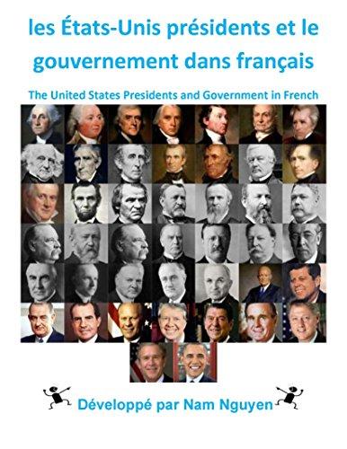 les-etats-unis-et-le-gouvernement-dans-presidents-francais-the-united-states-presidents-and-governme